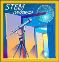 STEM Education is the central theme of the first ever California STEM Symposium.