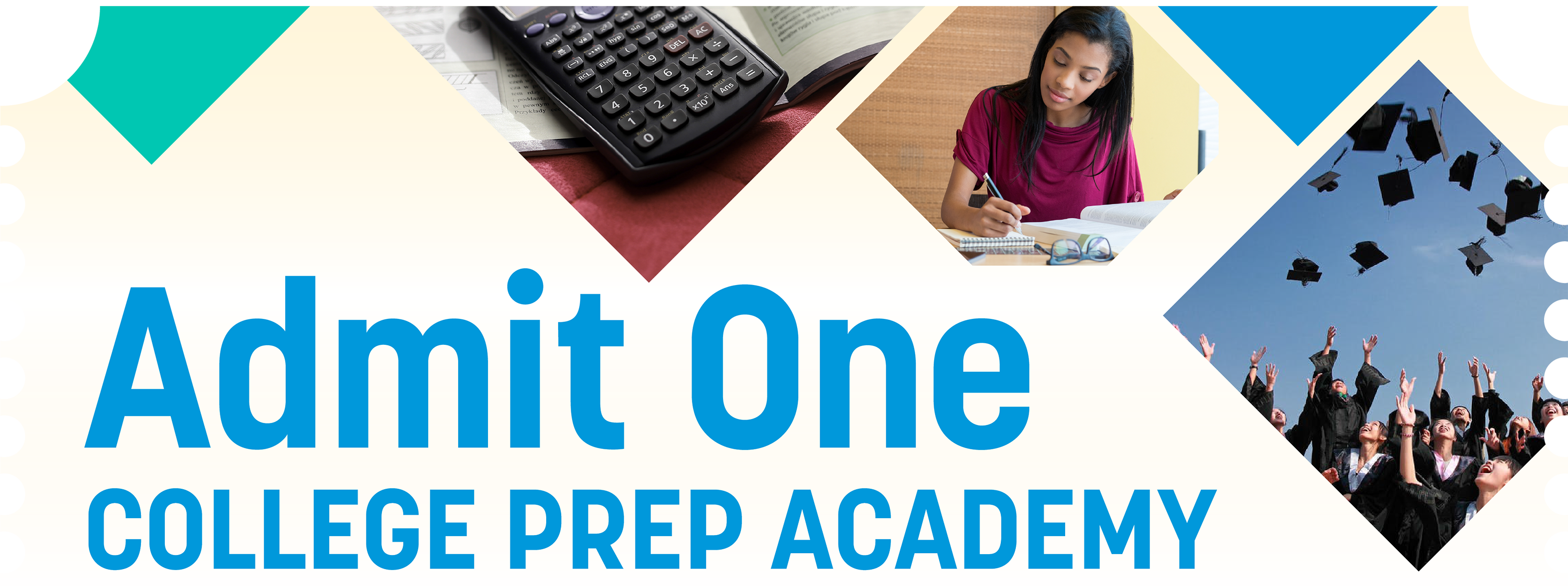Admit One: College Prep Academy